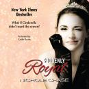 Suddenly Royal, Nichole Chase