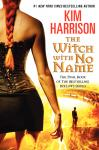 Witch with No Name, Kim Harrison