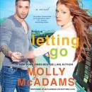 Letting Go: A Novel Audiobook