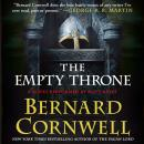 Empty Throne: A Novel, Bernard Cornwell