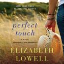 Perfect Touch: A Novel, Elizabeth Lowell