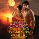 Crouching Tiger, Forbidden Vampire Audiobook