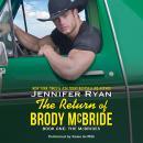 The Return of Brody McBride: Book One: The McBrides Audiobook