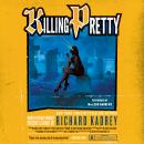 Killing Pretty: A Sandman Slim Novel, Richard Kadrey