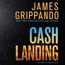 Cash Landing: A Novel Audiobook