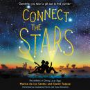 Connect the Stars, Marisa De Los Santos, David Teague
