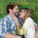 Truly Sweet, Candis Terry