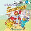 Berenstain Bears Are SuperBears!, Mike Berenstain