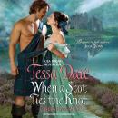 When a Scot Ties the Knot: Castles Ever After, Tessa Dare