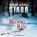 Blood Red: Mundy's Landing Book One, Wendy Corsi Staub