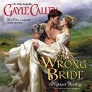 Wrong Bride: Highland Weddings, Gayle Callen