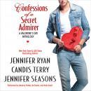 Confessions of a Secret Admirer Audiobook