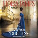 My American Duchess Audiobook