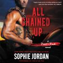 All Chained Up: A Devil's Rock Novel, Sophie Jordan