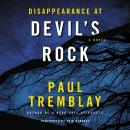 Disappearance at Devil's Rock: A Novel, Paul Tremblay