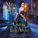 Chasing Lady Amelia: Keeping Up with the Cavendishes, Maya Rodale