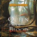 Queen of Blood: Book One of The Queens of Renthia, Sarah Beth Durst