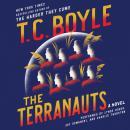 The Terranauts: A Novel Audiobook