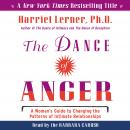 The Dance of Anger: A Woman's Guide to Changing the Pattersn of Intimate Relationships Audiobook