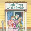 Little Town on the Prairie Audiobook