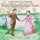 These Happy Golden Years Audiobook