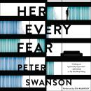 Her Every Fear: A Novel, Peter Swanson