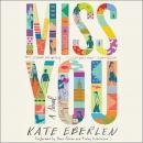 Miss You: A Novel Audiobook