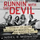 Runnin' with the Devil: A Backstage Pass to the Wild Times, Loud Rock, and the Down and Dirty Truth  Audiobook
