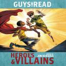 Guys Read: Heroes & Villains Audiobook