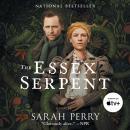 The Essex Serpent: A Novel Audiobook