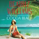 Cocoa Beach: A Novel, Beatriz Williams
