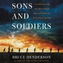 Sons and Soldiers: The Untold Story of the Jews Who Escaped the Nazis and Returned With the U.S. Arm Audiobook