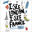 I See London, I See France Audiobook