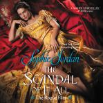 Scandal of It All: The Rogue Files, Sophie Jordan