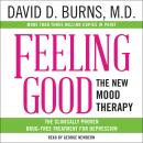 Feeling Good: The New Mood Therapy, David D. Burns