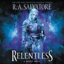 Relentless: A Drizzt Novel, R. A. Salvatore