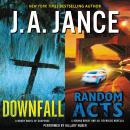 Downfall + Random Acts: A Brad Novel of Suspense, J. A. Jance