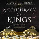 Conspiracy of Kings, Megan Whalen Turner