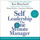 Self Leadership and the One Minute Manager Revised Edition: Gain the Mindset and Skillset for Getting What You Need to Suceed, Laurence Hawkins, Susan Fowler, Ken Blanchard