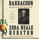 Barracoon: The Story of the Last 'Black Cargo', Zora Neale Hurston