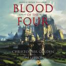 Blood of the Four, Tim Lebbon, Christopher Golden