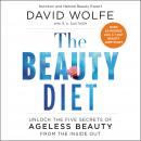The Beauty Diet: Unlock the Five Secrets of Ageless Beauty from the Inside Out Audiobook
