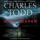 The Gate Keeper: An Inspector Ian Rutledge Mystery Audiobook
