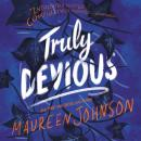 Truly Devious: A Mystery, Maureen Johnson