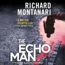 Echo Man: A Novel of Suspense, Richard Montanari
