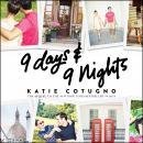9 Days and 9 Nights Audiobook