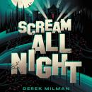 Scream All Night Audiobook