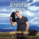 Montana Heat: True to You Audiobook