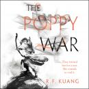 The Poppy War: A Novel Audiobook