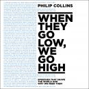 When They Go Low, We Go High Audiobook